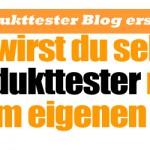 produkttester-blog-erstellen