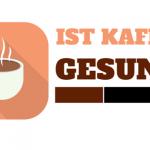 kaffee-gesund-oder-nicht