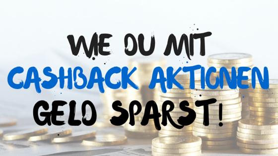 cashback-aktionen-geld-zurück