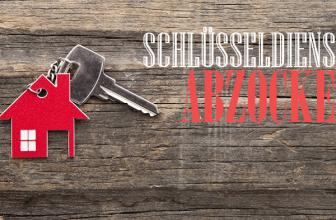 Schlüsseldienst Abzocke – 9 Wege sich zu schützen